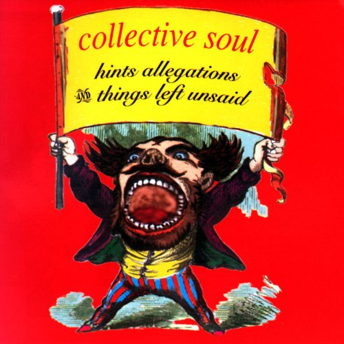 Collective Soul - Hints Allegations & Things Left Unsaid (ep)
