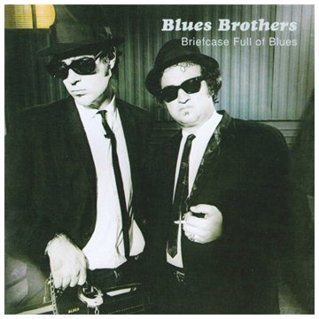 Original album cover of Briefcase Full of Blues by Blues Brothers