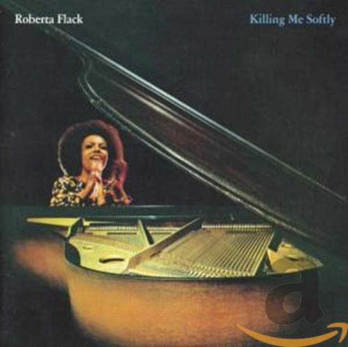 Roberta Flack - Killing Me Softly - Zortam Music