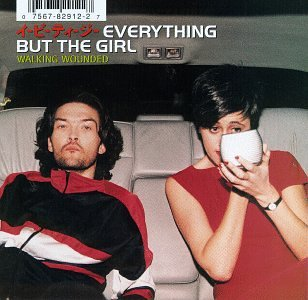 Everything But The Girl - Walking Wounded - Zortam Music
