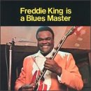 Cubierta del álbum de Freddie King Is a Blues Master