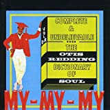 The Otis Redding Dictionary Of Soul : Complete & Unbelievable