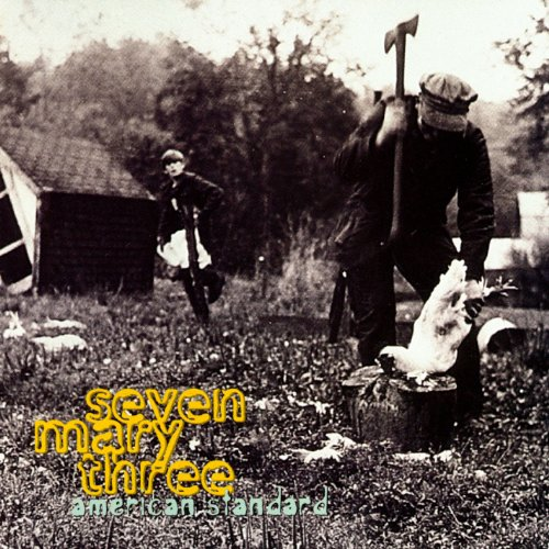 Seven Mary Three - American Standard - Zortam Music