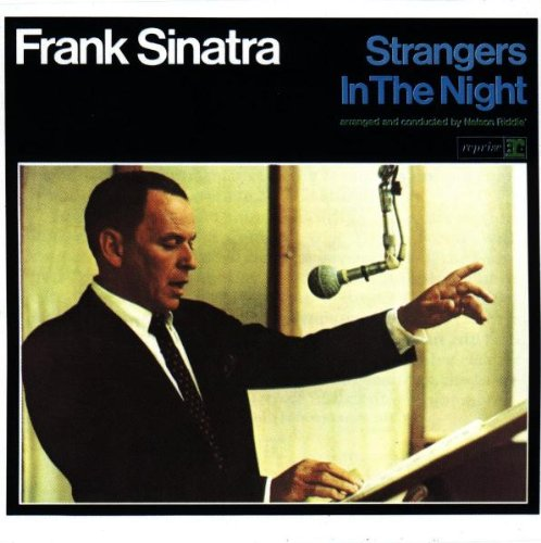 Frank Sinatra - Strangers in The Night Lyrics - Zortam Music