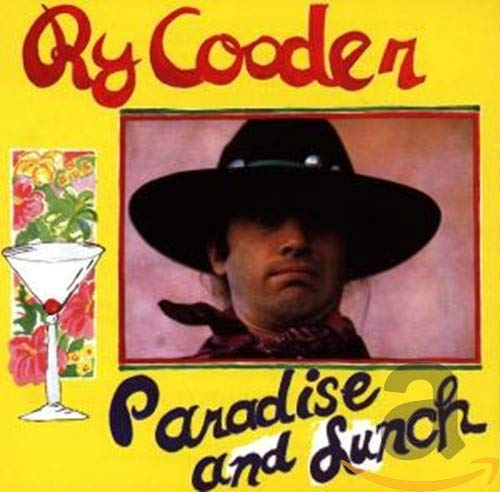 Ry Cooder - Paradise and Lunch - Zortam Music