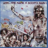 Cover of Ahh...The Name Is Bootsy, Baby!