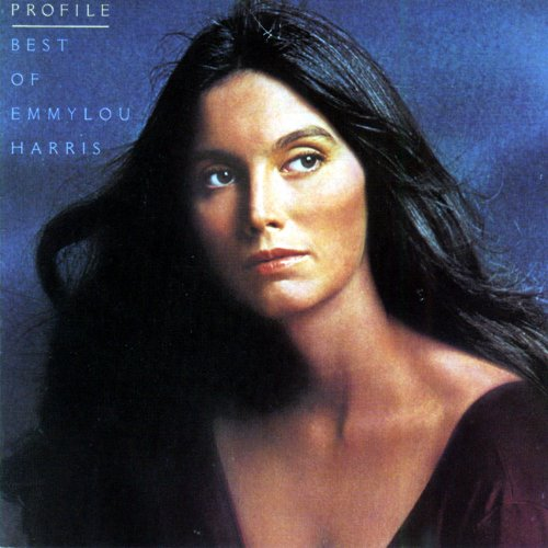 Profile (The Best of Emmylou Harris)