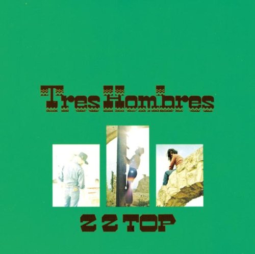 ZZ Top Tres Hombres Album Lyrics
