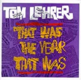 Tom Lehrer: That Was The Year That Was