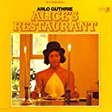 Alice's Restaurant (1967) (Album) by Arlo Guthrie