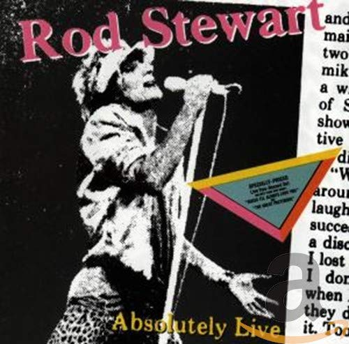 Rod Stewart - Absolutely Live - Zortam Music