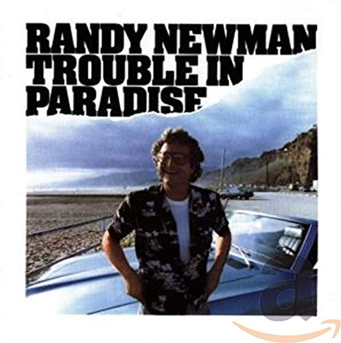 Randy Newman - Trouble in Paradise - Zortam Music