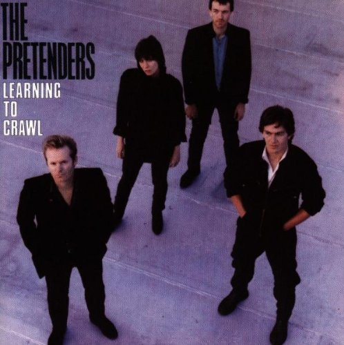 Pretenders - Learning to Crawl - Zortam Music
