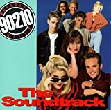 Beverly Hills 90210: The Soundtrack - Beverly Hills 90210: The Soundtrack