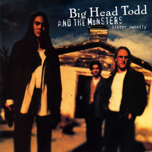 BIG HEAD TODD & THE MONSTERS - BIG HEAD TODD & THE MONSTERS - Zortam Music