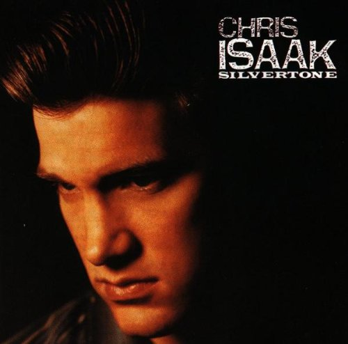 Chris Isaak - Silvertone - Zortam Music