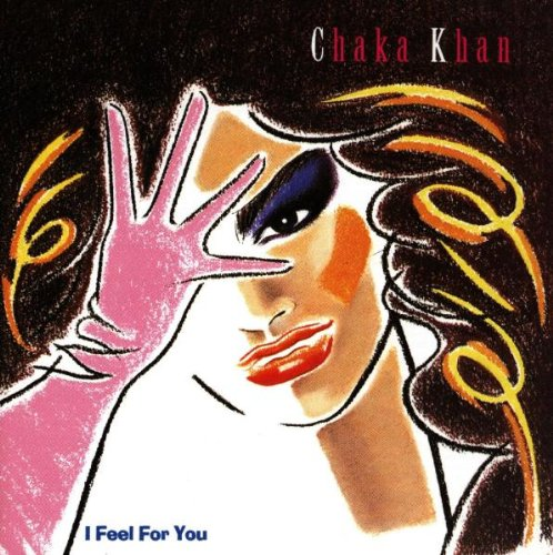 Chaka Khan - I Feel for You - Zortam Music
