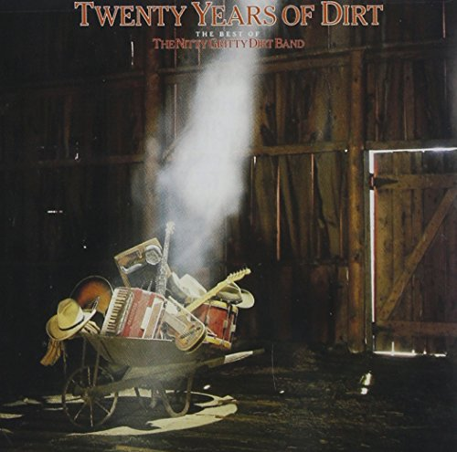 NITTY GRITTY DIRT BAND - Twenty Years Of Dirt - Zortam Music