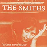 Louder Than Bombs - The Smiths