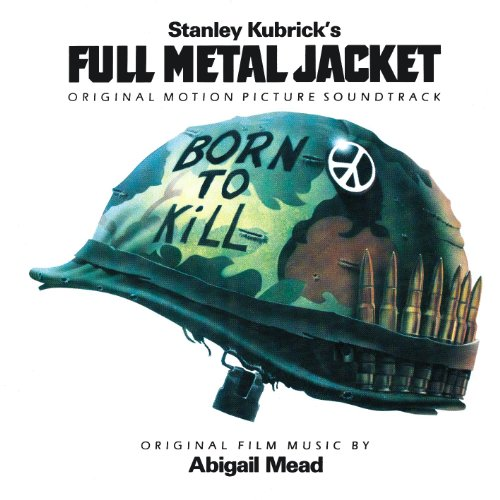 Full Metal Jacket: Original Motion Picture Soundtrack