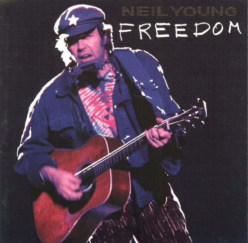 Freedom Album Freedom by Neil Young Album