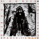 Lou Reed - Magic And Loss (u.s. Version)