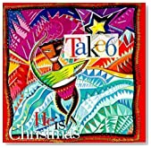 He Is Christmas / Take6