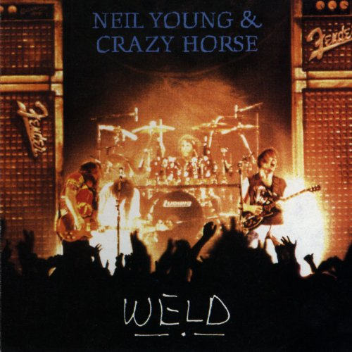 Neil Young & Crazy Horse - Weld - Zortam Music