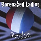 Barenaked Ladies: Gordon
