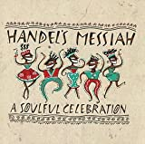 Album cover for Handel's Messiah: A Soulful Celebration
