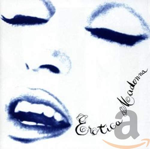 Madonna - Erotica Lyrics - Zortam Music