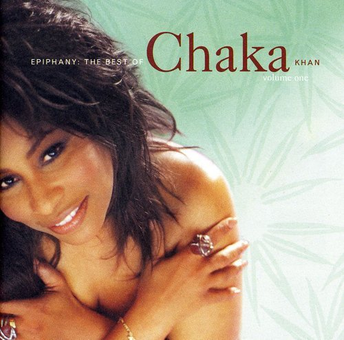 Chaka Khan - Epiphany: The Best of Chaka Khan - Zortam Music