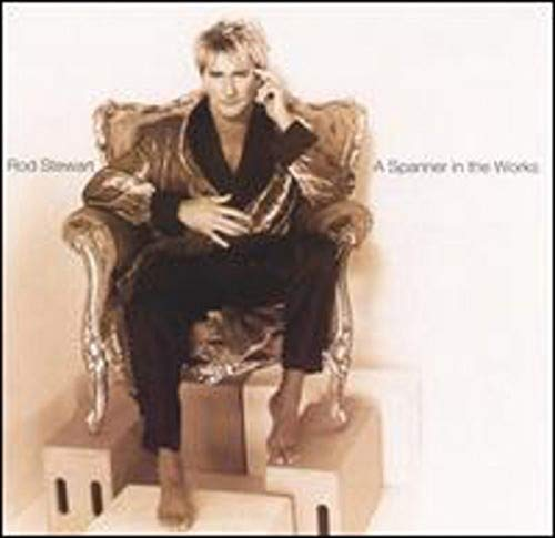 Rod Stewart - A Spanner In The Works - Zortam Music