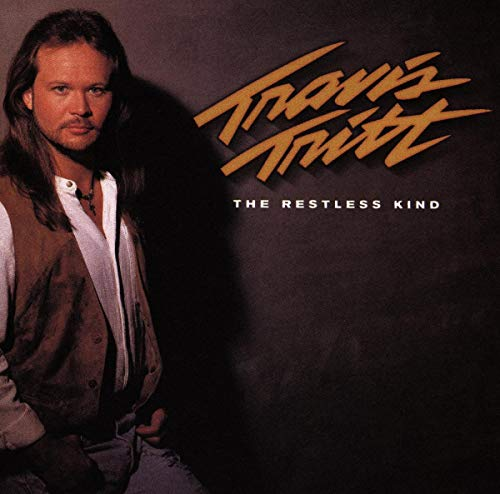 TRAVIS TRITT - THE RESTLESS KIND - Zortam Music