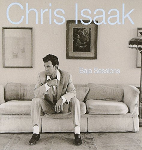 Chris Isaak - Baja Sessions - Zortam Music