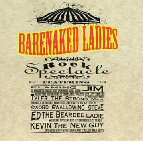 Barenaked Ladies - Rock Spectacle - Zortam Music