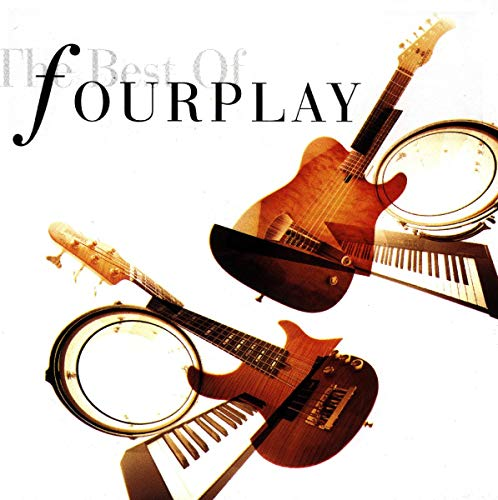 Fourplay - The Best of Fourplay - Zortam Music