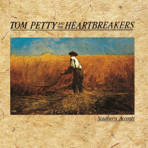 Tom Petty and the Heartbreakers - Southern Accents - Zortam Music
