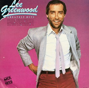 Lee Greenwood - Greatest Hits