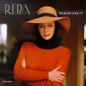 Reba McEntire - Rumor Has It - Zortam Music