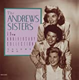 The Andrews Sisters - 50th Anniversary Collection, Vol. 2