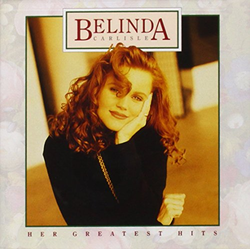 Belinda Carlisle - Greatest Hits - Zortam Music