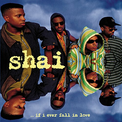 Shai - If I Ever Fall In Love