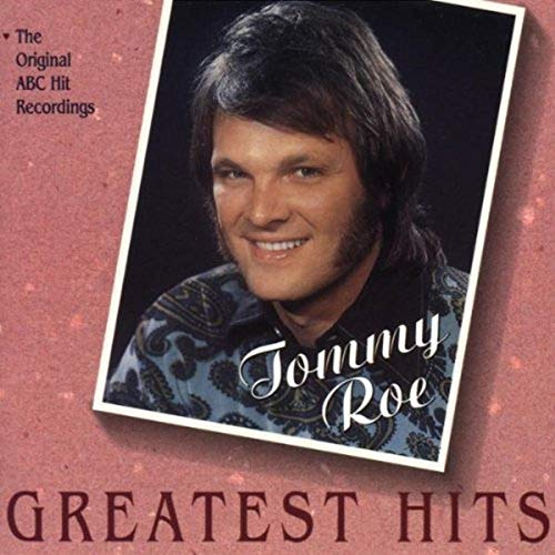 TOMMY ROE - Tommy Roe:Greatest Hits - Zortam Music