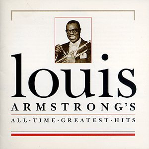 Louis Armstrong - 100 Hits One Way Ticket - Zortam Music
