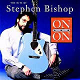 Skivomslag för On & On: The Hits of Stephen Bishop