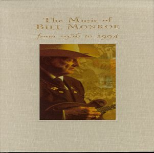 Music of Bill Monroe From 1936-1994