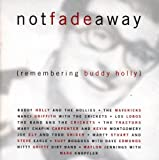 Cubierta del álbum de Not Fade Away: Remembering Buddy Holly