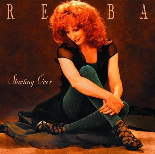 Reba McEntire - Starting Over - Zortam Music