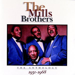 The Mills Brothers - The Mills Brothers: The Anthology - Zortam Music